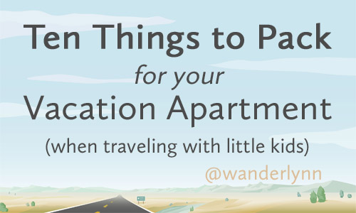 Packing for Vacation Apartment with Kids