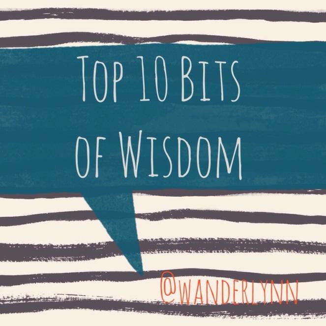 Top 10 Life Tips Wisdom